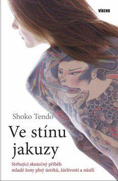Shoko Tendo: Ve stínu jakuzy cena od 131 Kč
