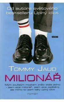 Tommy Jaud: Milionář cena od 46 Kč