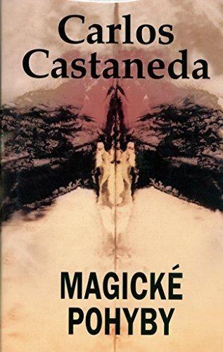 Carlos Castaneda: Magické pohyby cena od 168 Kč