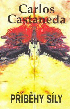 Carlos Castaneda: Příběhy síly cena od 136 Kč