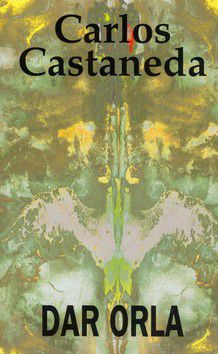 Carlos Castaneda: Dar orla cena od 230 Kč