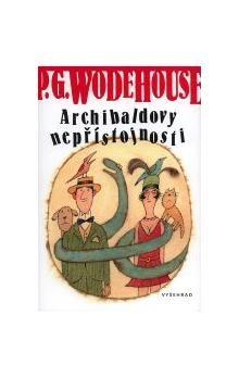 Pelham Grenville Wodehouse: Archibaldovy nepřístojnosti cena od 199 Kč