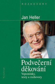 Jane Heller: Podvečerní děkování / Vzpomínky, texty a rozhovory (E-KNIHA) cena od 133 Kč