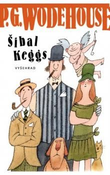 Pelham Grenville Wodehouse: Šibal Keggs cena od 174 Kč