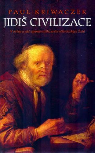 Paul Kriwaczek: Jidiš civilizace cena od 174 Kč