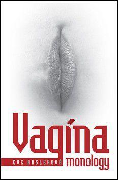 Eve Ensler: Vagina monology cena od 0 Kč
