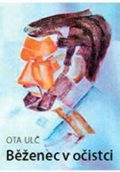 Ota Ulč: Běženec v očistci cena od 199 Kč