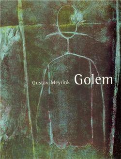Gustav Meyrink: Golem cena od 182 Kč