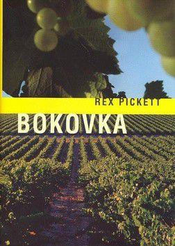 Rex Pickett: Bokovka cena od 246 Kč
