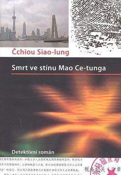 Čchiou Siao-lung: Smrt ve stínu Mao Ce-tunga cena od 67 Kč