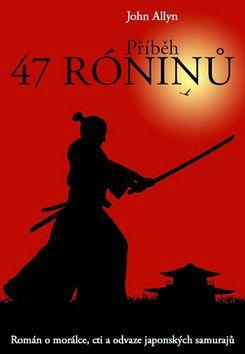 John Allyn: Příběh 47 róninů cena od 188 Kč