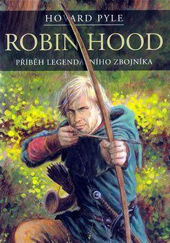 Howard Pyle: Robin Hood cena od 108 Kč