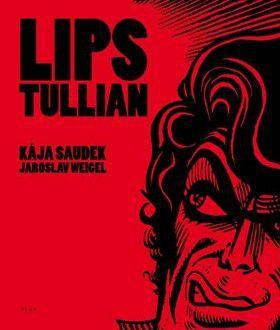 Kája Saudek, Jaroslav Weigel: Lips Tullian cena od 468 Kč