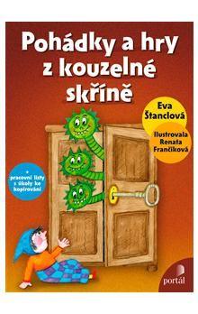 Eva Štanclová: Pohádky a hry z kouzelné skříně cena od 175 Kč