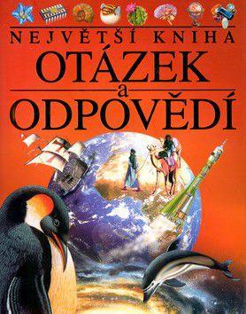 Největší kniha otázek a odpovědí cena od 227 Kč