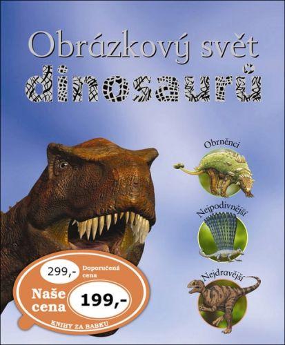 John Malam, Steve Parker, Jinny Johns: Obrázkový svět dinosaurů cena od 159 Kč