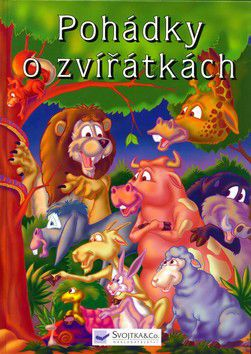 Alžběta Hodovníková: Pohádky o zvířátkách - Svojtka cena od 108 Kč