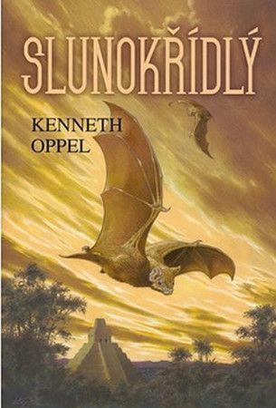 Kenneth Oppel: Slunokřídlý cena od 142 Kč