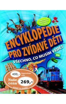 Encyklopedie pro zvídavé děti cena od 232 Kč