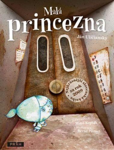 Ján Uličanský, Miloš Kopták: Malá princezna cena od 215 Kč