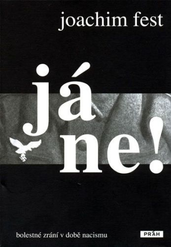Joachim Fest: Já ne! cena od 243 Kč