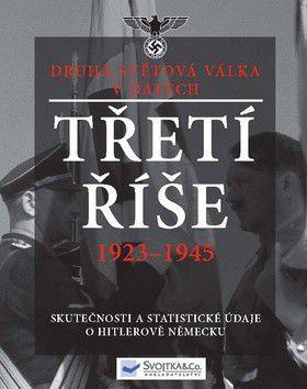 Třetí říše 1923-1945 cena od 326 Kč