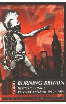 Ian Glasper: Burning Britain cena od 250 Kč
