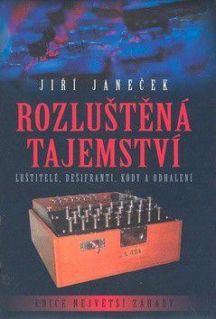 Jiří Janeček: Rozluštěná tajemství cena od 199 Kč