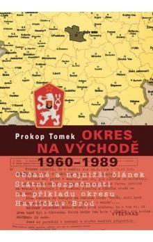 Prokop Tomek: Okres na východě 1960-1989 cena od 20 Kč