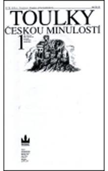 Hora Petr: Toulky českou minulostí 1 - Od nejstarší doby kamenné po práh vrcholného středověku cena od 271 Kč