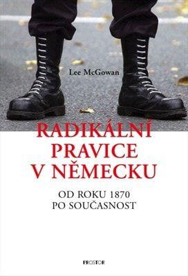 Lee McGowan: Radikální pravice v Německu cena od 119 Kč