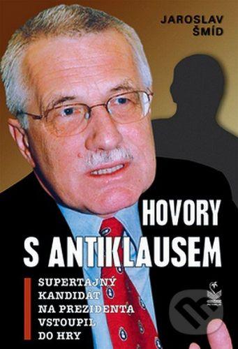 Jaroslav Šmíd: Hovory s AntiKlausem cena od 171 Kč
