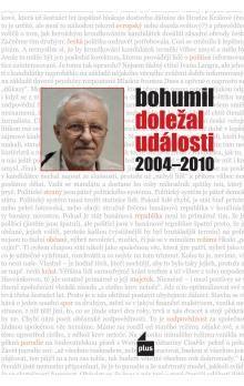 Bohumil Doležal: Události 2004-2010 cena od 23 Kč