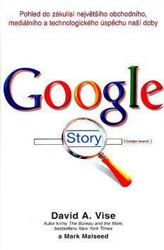 David A. Vise: Google story cena od 0 Kč
