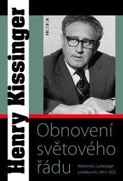 Henry Kissinger: Obnovení světového řádu cena od 440 Kč