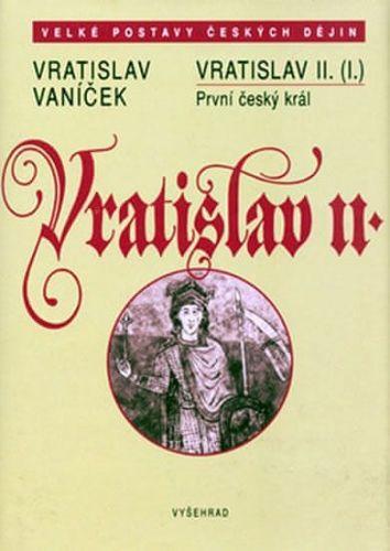 Vratislav Vaníček: Vratislav II. cena od 201 Kč