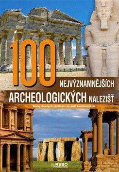 Mariarosaria Tagliaferri: 100 nejvýznamnějších archeologických nalezišť cena od 399 Kč