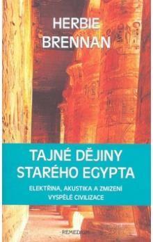 Herbie Brennan: Tajné dějiny starého Egypta cena od 168 Kč