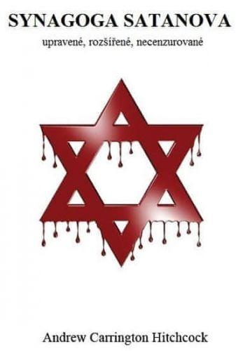 Andrew Carrington Hitchcock: Synagoga Satanova cena od 236 Kč