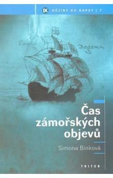 Simona Binková: Čas zámořských objevů cena od 155 Kč