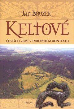 Jan Bouzek: Keltové českých zemí v evropském kontextu cena od 225 Kč