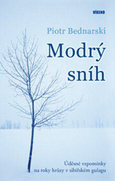Piotr Bednarski: Modrý sníh cena od 121 Kč