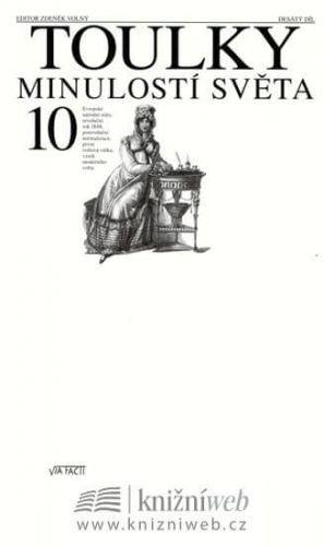 Zdeněk Volný: Toulky minulostí světa 10 cena od 284 Kč