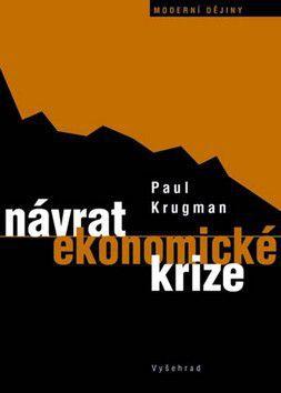 Paul R. Krugman: Návrat ekonomické krize cena od 199 Kč