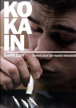 David Carr: Kokain cena od 239 Kč