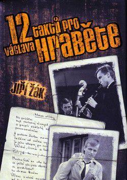 Jiří Žák: 12 taktů pro Václava Hraběte cena od 80 Kč