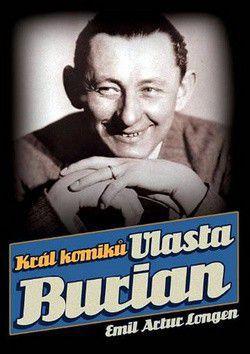 Emil Artur Longen: Král komiků Vlasta Burian cena od 195 Kč