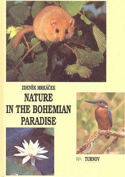 Zdeněk Mrkáček: Nature in the Bohemian paradise cena od 171 Kč