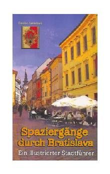Danica Janiaková: Spaziegänge durch Bratislava cena od 198 Kč