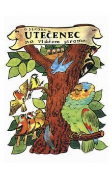 Ondřej Sekora: Utečenec na vtáčom strome cena od 158 Kč